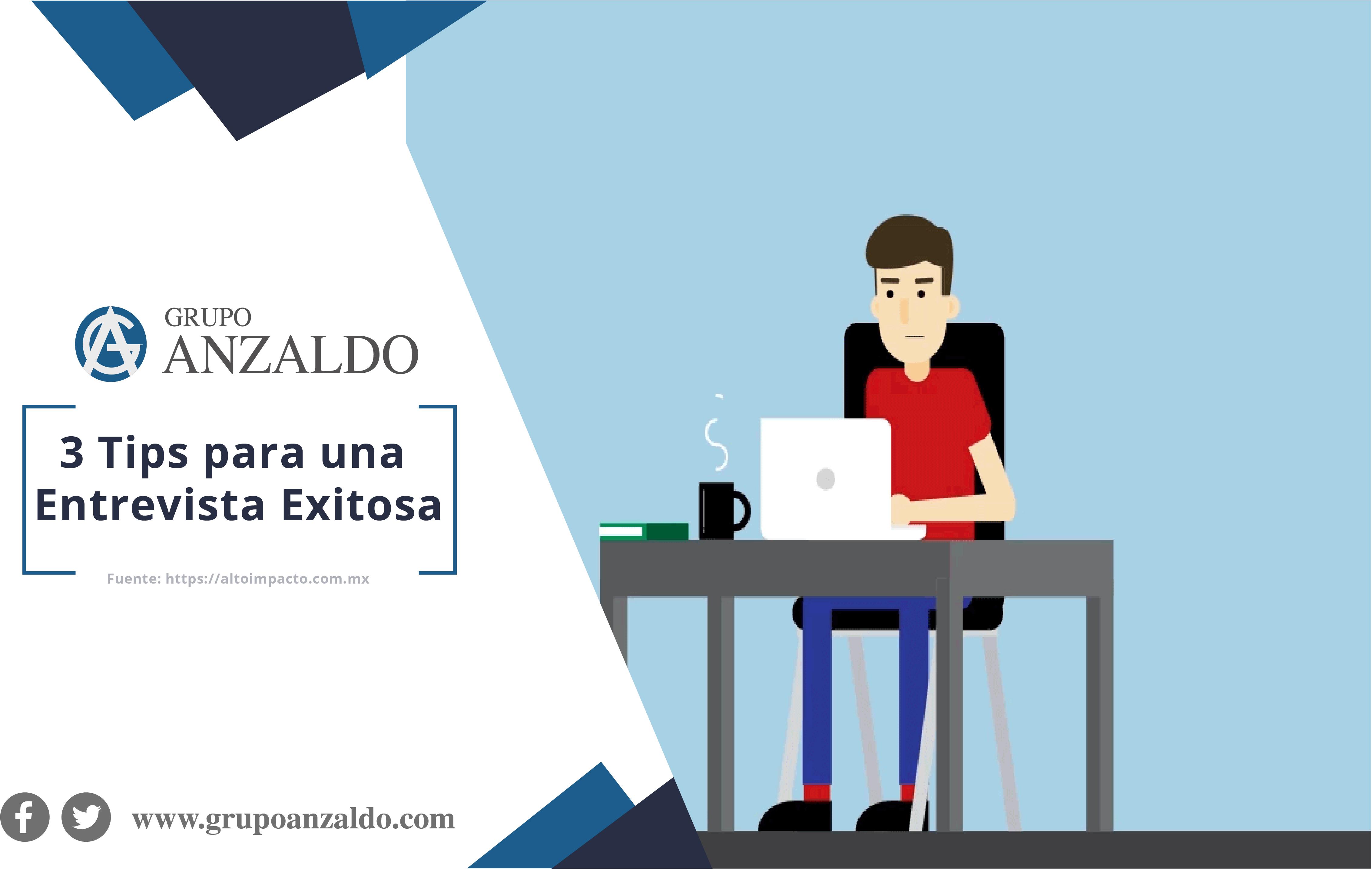 3 Tips para una Entrevista Exitosa