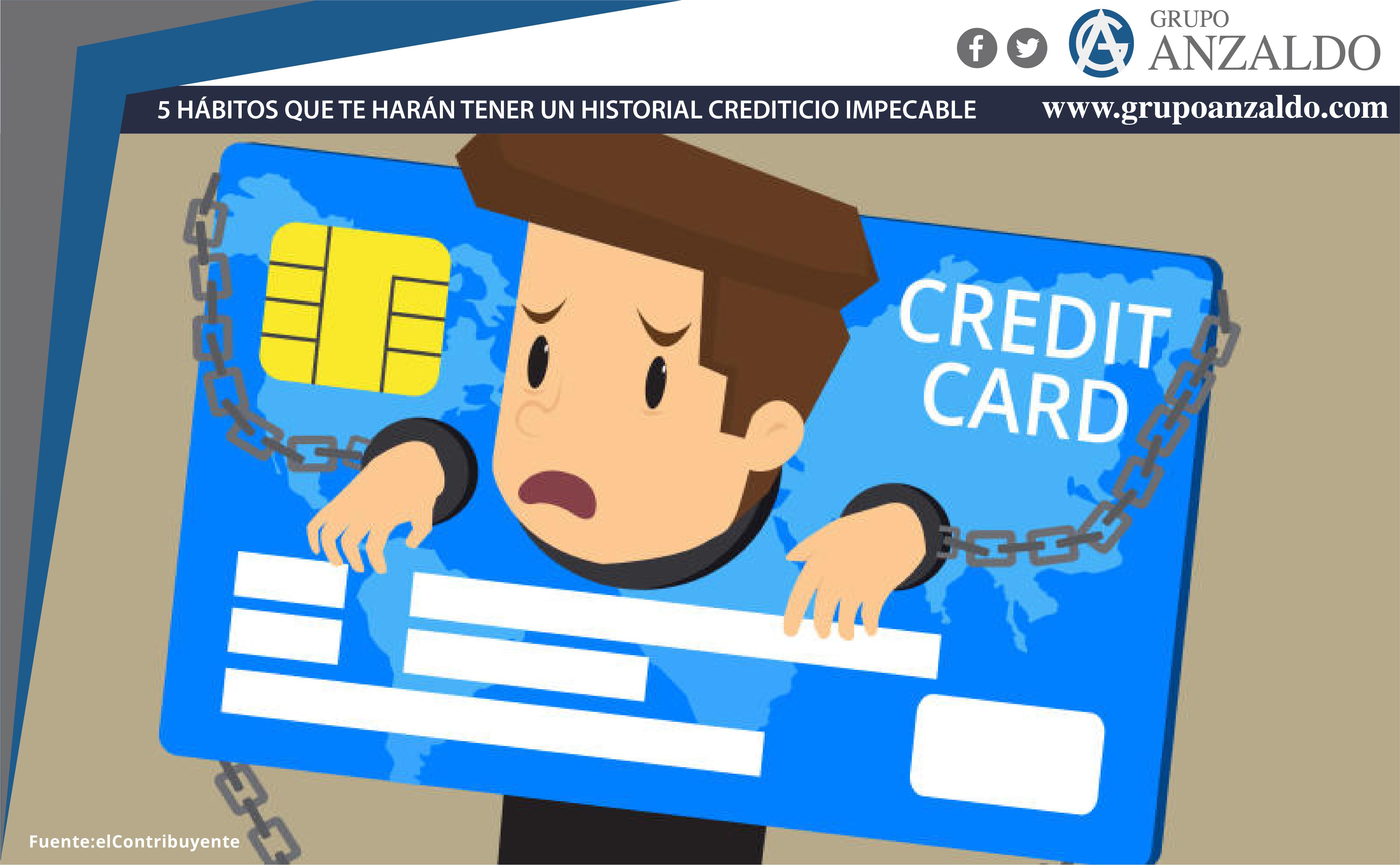 5 hábitos que te harán tener un historial crediticio impecable